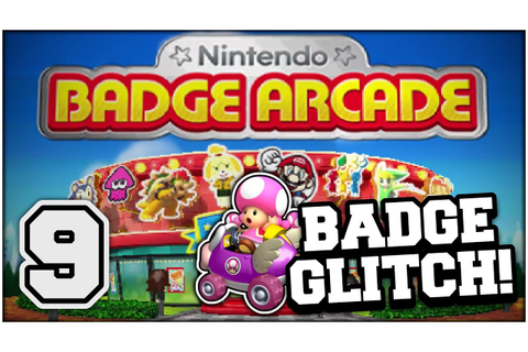 Nintendo Badge Arcade - Part 09: BADGE GLITCH!! (Nintendo ...