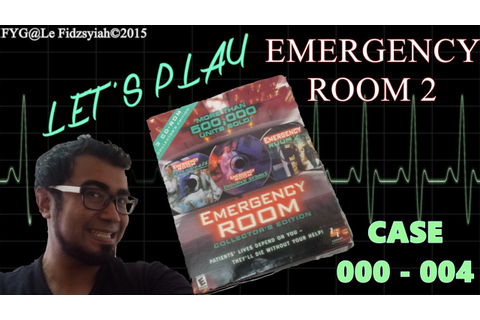 Let's Play: Emergency Room 2 PC Game (Case #000 - #004 ...