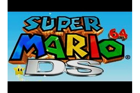 Super Mario 64 DS - Full Game (100% Complete) - YouTube
