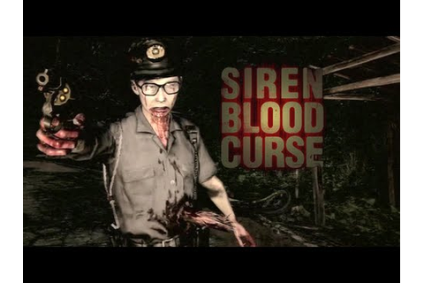 ZOMBIE COPS THO!? [SIREN: BLOOD CURSE] - YouTube