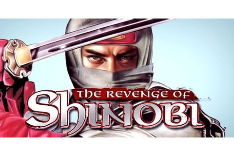 The Revenge of Shinobi Download Game | GameFabrique