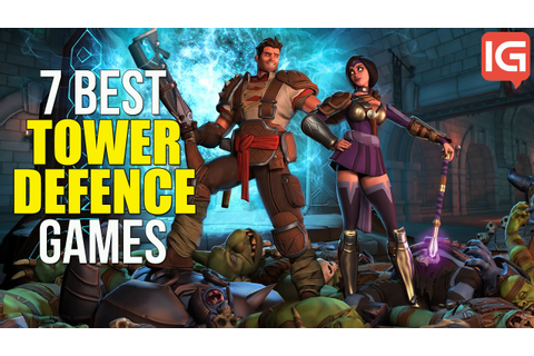 7 Best Tower Defense Games You Should Be Playing - YouTube