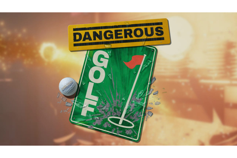 Dangerous Golf - FREE DOWNLOAD | CRACKED-GAMES.ORG