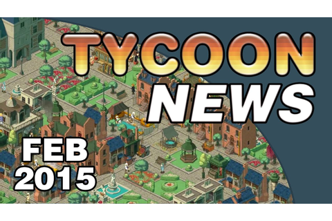 Tycoon News - February 2015 - YouTube