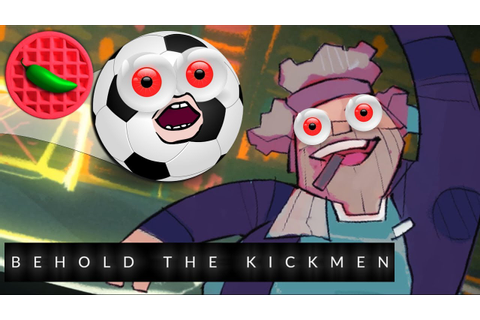TAKING NAMES AND KICKING BALLS! -- Let's Play Behold the ...