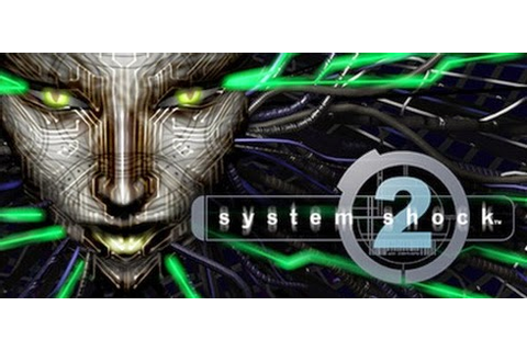 The Nocturnal Rambler: System Shock 2: A Classic Masterpiece