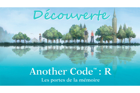 Another Code: R - Les Portes de la mémoire on Qwant Games