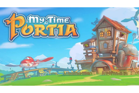 My Time At Portia » FREE DOWNLOAD | CRACKED-GAMES.ORG
