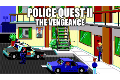 POLICE QUEST II Adventure Game Gameplay Walkthrough - No ...