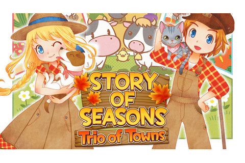 Story of Seasons: Trio of Towns Launches On 3DS In Europe ...