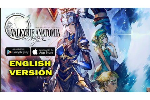 [Android/IOS] Valkyrie Anatomia -The Origin English ...