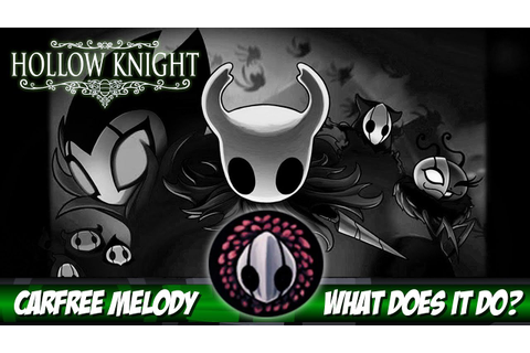 Hollow Knight Grimm Troupe - What does the Carefree Melody ...