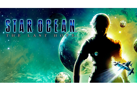 Games of the Past REVIEW: Star Ocean: The Last Hope ...