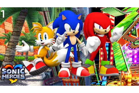 Sonic Heroes (PS3) - Team Sonic Part 1 - YouTube