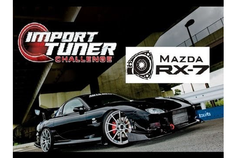 Import Tuner Challenge RX-7 FD Build - YouTube