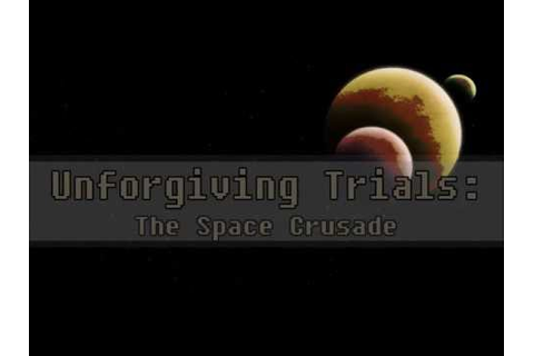 "STEAM Game Info for ""Unforgiving Trials: The Space Crusade"" +"