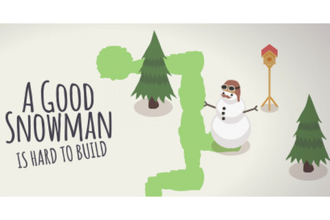 A Good Snowman Is Hard To Build - Game | GameGrin