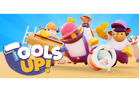 Tools Up! on Steam