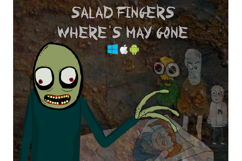 Salad Fingers: Where's May Gone Act 1 Windows, Mac, Linux ...