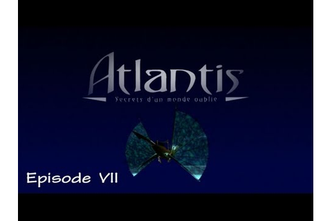 (Walkthrough) Atlantis secret d'un monde oublié (épisode 7 ...