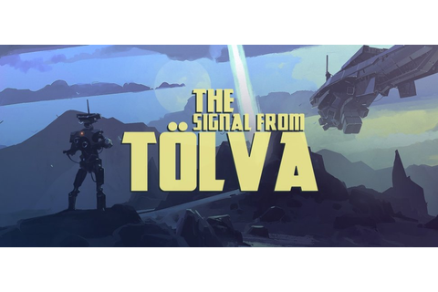 The Signal From Tolva - PC Game Profile | New Game Network