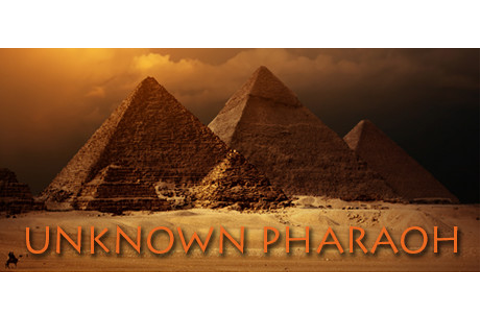 Unknown Pharaoh on Steam