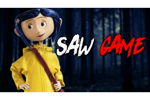 CORALINE SAW GAME!! - YouTube