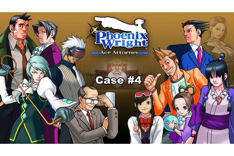 Phoenix Wright Ace Attorney Walkthrough Case 4 Turnabout ...
