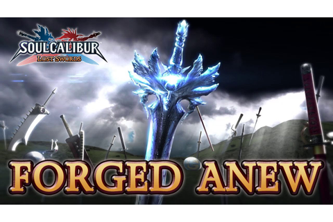 Soulcalibur Lost Swords - PS3 - Forged Anew (Trailer Tokyo ...