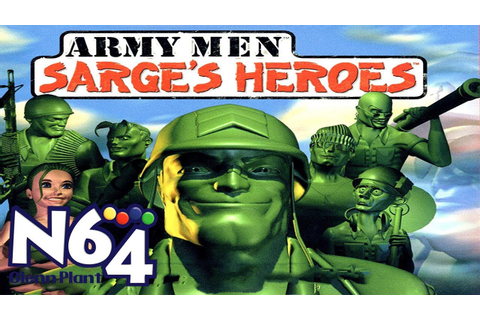 Army Men : Sarge's Heroes - Nintendo 64 Review - HD - YouTube