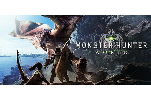Save 20% on MONSTER HUNTER: WORLD on Steam