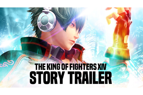 THE KING OF FIGHTERS XIV - Story Trailer [JP] - YouTube
