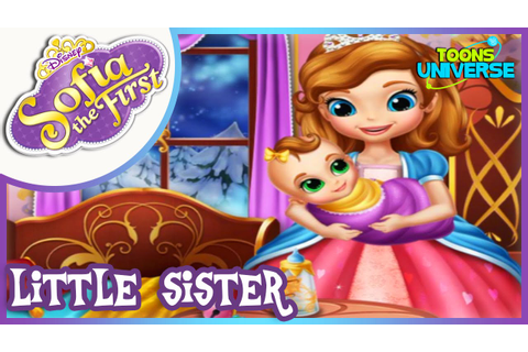 Princess Sofia's Little Sister - Sofia the First Cute Game ...