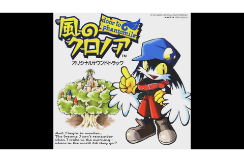 [風のクロノア] Klonoa: Door To Phantomile OST ᴴᴰ ~ Quiet Choir ...
