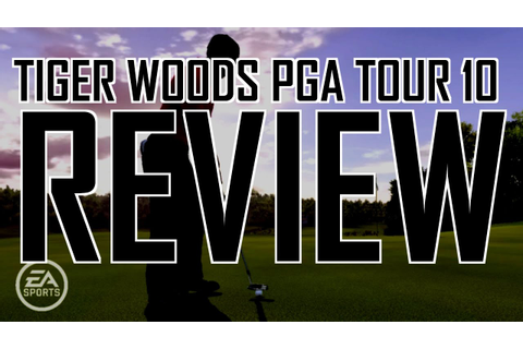 Tiger Woods PGA Tour 10 review - YouTube
