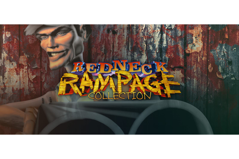 Redneck Rampage Collection - Download