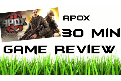 APOX | 30 minute Game Review [Twitch Stream] - YouTube