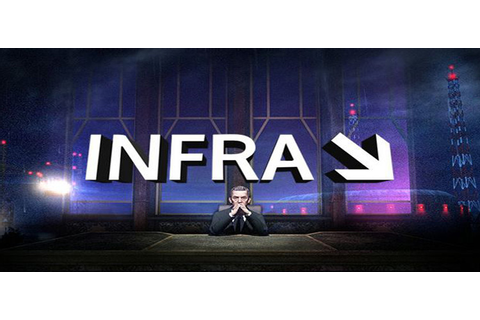 INFRA Complete Edition Free Download Full Version PC Game
