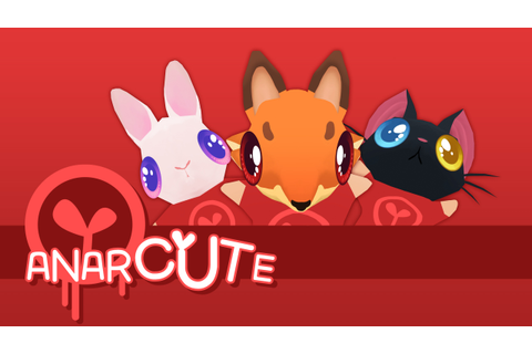 New Anarcute Trailer Shows Off Beautiful Destruction ...