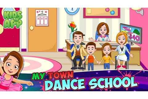 My Town : Dance School (My Town Games LTD) - Best App For ...