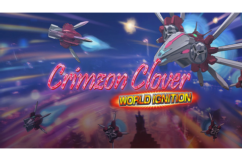 Crimzon Clover: World Ignition - Download - Free GoG PC Games