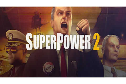 SuperPower 2 - Download - Free GoG PC Games