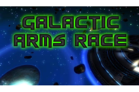 Galactic Arms Race « IGGGAMES