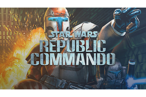 Star Wars: Republic Commando Full Download Archives - Free ...