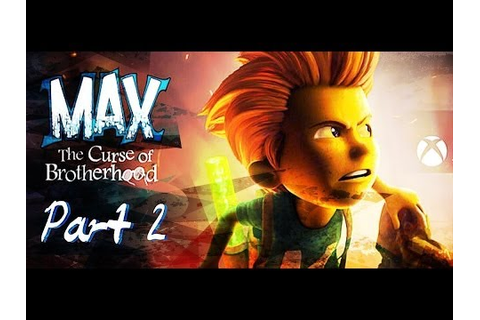Max: The Curse of Brotherhood Part 2- Into the Forest ...