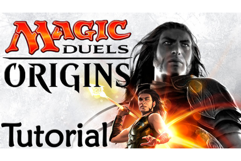 Magic Duels: Origins - Tutorial! Learn the basics! New ...