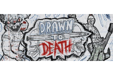 Drawn to Death - Games - GameZone