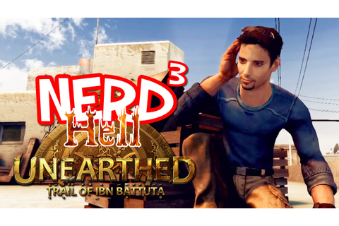 Nerd³'s Hell... Unearthed: Trail of Ibn Battuta - YouTube
