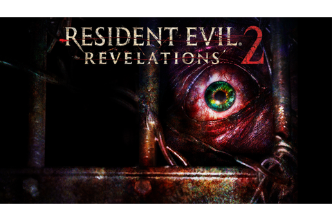 RESIDENT EVIL® REVELATIONS 2 Game | PS4 - PlayStation