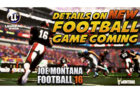 Joe Montana Football 16 NEW FOOTBALL GAME REVEALED Details ...